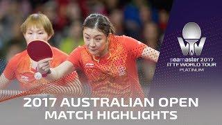 【Video】CHEN Meng・Zhu Yuling VS CHEN Xingtong・WANG Manyu, 2017 Seamaster 2017 Platinum, Australian Open finals