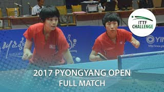 【Video】KIM Su Hyang VS KIM Nam Hae, 2017 ITTF Challenge, Pyongyang Open quarter finals