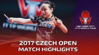 【Video】MIMA Ito VS KASUMI Ishikawa, 2017 Seamaster 2017  Czech Open finals