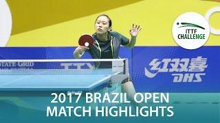 【Video】TAKAHASHI Bruna VS KODAMA Fernanda, Seamaster 2017 ITTF Challenge, Seamaster Brazil Open finals