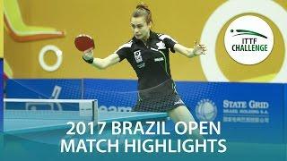 【Video】SZOCS Bernadette VS TAKAHASHI Bruna, Seamaster 2017 ITTF Challenge, Seamaster Brazil Open semifinal