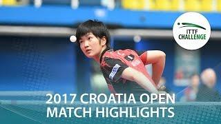【Video】MIYUU Kihara VS POLCANOVA Sofia, 2017 ITTF Challenge, Zagreb Open best 16