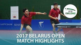 【Video】GORAK Daniel・WANG Zengyi VS YUTO Kizukuri・MASAKI Takami, 2017 ITTF Challenge, Belgosstrakh Belarus Open finals