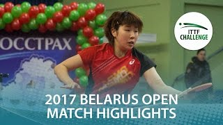 【Video】NAGAO Takako VS HONOKA Hashimoto, 2017 ITTF Challenge, Belgosstrakh Belarus Open semifinal