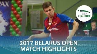 【Video】YUTO Kizukuri VS PLETEA Cristian, 2017 ITTF Challenge, Belgosstrakh Belarus Open finals