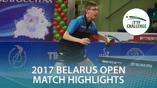 【Video】BERTRAND Irvin VS IVONIN Denis 2017 ITTF Challenge, Belgosstrakh Belarus Open