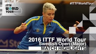 【Video】EKHOLM Matilda VS HAN Ying, 2016 Swedish Open  best 32