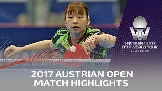 【Video】CHEN Meng VS MIYU Maeda, 2017 Seamaster 2017 Platinum, Austrian Open best 32