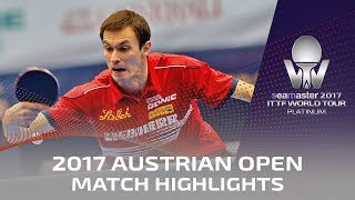 【Video】FEGERL Stefan VS YAN An, 2017 Seamaster 2017 Platinum, Austrian Open best 16
