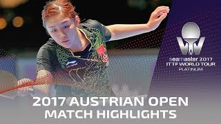 【Video】CHEN Meng VS WANG Manyu, 2017 Seamaster 2017 Platinum, Austrian Open quarter finals