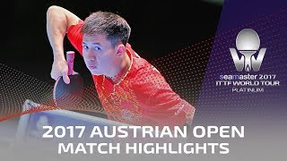 【Video】YAN An VS FANG Bo, 2017 Seamaster 2017 Platinum, Austrian Open semifinal