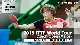 【Video】YOON Hyobin VS SAKI Shibata, 2016 Czech Open  finals