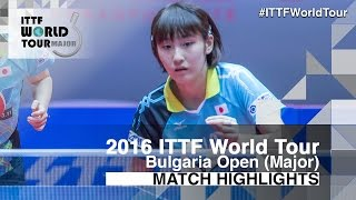 【Video】MIYU Kato VS SAKI Shibata, 2016 - Asarel Bulgaria Open  finals