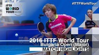 【Video】HITOMI Sato VS SAKI Shibata, 2016 - Asarel Bulgaria Open  best 16