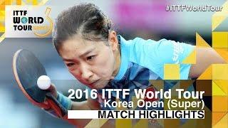 【Video】LIU Shiwen VS Zhu Yuling, 2016 Korea Open  semifinal