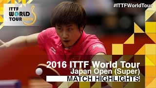 【Video】CHENG I-Ching VS DING Ning, 2016 Laox Japan Open  semifinal