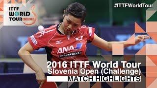 【Video】YUI Hamamoto VS HITOMI Sato, 2016 Slovenia Open  finals