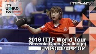 【Video】ZHU Chengzhu VS COLANTONI Chiara 2016 Slovenia Open