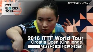 【Video】YUI Hamamoto VS MIMA Ito, 2016 Zagreb  Open  finals