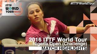 【Video】CIOBANU Irina VS AYINLA Alimot, 2016 Premier Lotto Nigeria Open  best 16