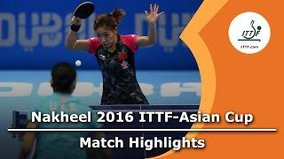 【Video】LI Xiaoxia VS LIU Shiwen, 2016 ITTF Nakheel Asian Cup finals