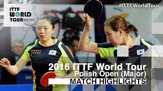 【Video】JEON Jihee・YANG Haeun VS LI Jie・LI Qian, 2016 Polish Open  finals