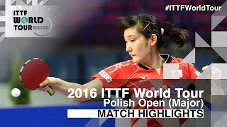【Video】ZENG Jian VS MIYU Kato, 2016 Polish Open  finals