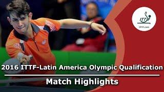【Video】LAMADRID Juan VS AFANADOR Brian, 2016 ITTF-Latin America Olympic Qualification Tournament semifinal