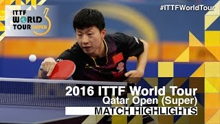 【Video】MA Long VS FAN Zhendong, 2016 Qatar Open  finals