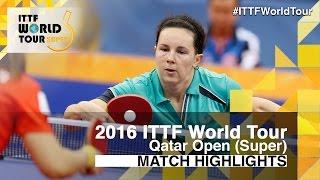 【Video】PROKHOROVA Yulia VS LEE Ho Ching, 2016 Qatar Open  best 64