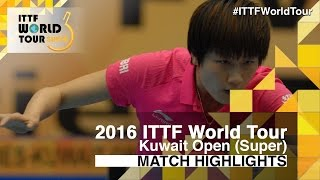 【Video】HAN Ying VS DING Ning, 2016 Kuwait Open  quarter finals