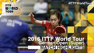 【Video】LEE Ho Ching VS KASUMI Ishikawa, 2016 German Open  semifinal