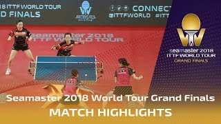 【Video】HINA Hayata・MIMA Ito VS JEON Jihee・YANG Haeun, 2018 World Tour Grand Finals semifinal