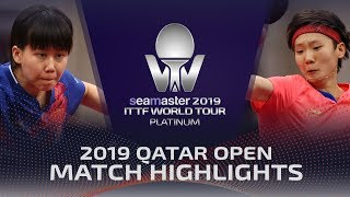 【Video】CHEN Xingtong VS WANG Manyu, 2019 Platinum Qatar Open best 16