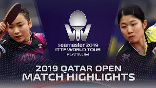 【Video】MIMA Ito VS MINAMI Ando, 2019 Platinum Qatar Open best 32
