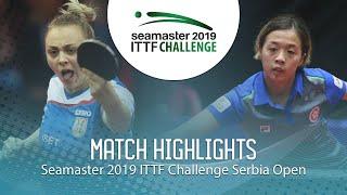 【Video】ZHANG Wenjing VS SURJAN Sabina, 2019 ITTF Challenge Serbia Open