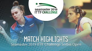 【Video】SHADRINA Daria VS SAHASRABUDHE Pooja, 2019 ITTF Challenge Serbia Open
