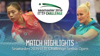 【Video】ZHANG Wenjing VS BALAZOVA Barbora, 2019 ITTF Challenge Serbia Open best 16