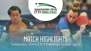 【Video】MALANINA Maria VS MAK Tze Wing, 2019 ITTF Challenge Serbia Open finals