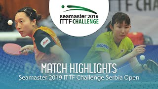 【Video】HINA Hayata VS SOO Wai Yam Minnie, 2019 ITTF Challenge Serbia Open finals