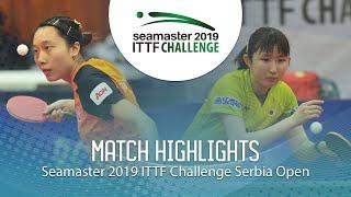 【Video】HINA Hayata VS SOO Wai Yam Minnie, 2019 ITTF Challenge Serbia Open finals