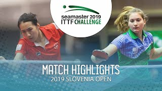 【Video】ZHU Chengzhu VS PAULIN Lea, 2019 ITTF Challenge Slovenia Open