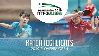 【Video】MIYU Nagasaki VS PAVLOVIC Andrea, 2019 ITTF Challenge Slovenia Open best 32