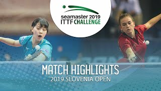 【Video】MIYU Nagasaki VS DEGRAEF Margo, 2019 ITTF Challenge Slovenia Open best 16