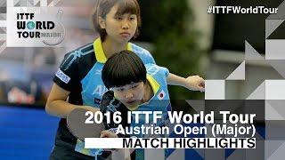 【Video】HINA Hayata・MIYU Kato VS HONOKA Hashimoto・HITOMI Sato, 2016 Hybiome Austrian Open  finals