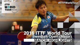 【Video】YUYA Oshima VS KARLSSON Mattias, 2016 Swedish Open  finals