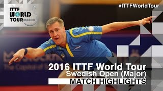 【Video】KARLSSON Mattias VS GROTH Jonathan, 2016 Swedish Open  quarter finals
