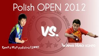 【Video】WANG Hao VS KENTA Matsudaira, 2012  Polish Open best 16