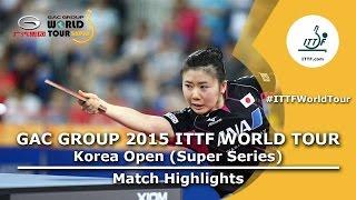 【Video】AI Fukuhara VS SHAN Xiaona, 2015  Korea Open  semifinal