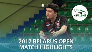 【Video】WANG Zengyi VS GORAK Daniel, 2017 ITTF Challenge, Belgosstrakh Belarus Open quarter finals